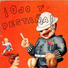 Libros de segunda mano: OJO Y PESTAÑA - LAS SEÑALES DE TRÁFICO PARA NIÑOS (ORBIS, 1956). Lote 57750274