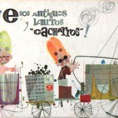 Libros de segunda mano: LUZ DEL VADO / ACOSTA MORO : ESOS ANTIGUOS Y BONITOS CACHARROS (BETIS, 1962). Lote 57853288