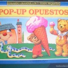Libros de segunda mano: EDUARDO GRANDULLON Y TEDDY PEQUEÑIN - POP-UP OPUESTOS -REFM1E3. Lote 58069097