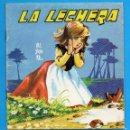 Libros de segunda mano: CUENTO COLECCIÓN COMETA ROJA - VALBUENA - **LA LECHERA** Nº14 ED.EVEREST - AÑOS 60. Lote 58096210