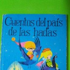 Libros de segunda mano: CUENTOS DEL PAÍS DE LAS HADAS EN TAPAS DURAS MUY ANTIGUO Y DE UNA ENORME BELLEZA Y NOSTALGIA. Lote 58100878