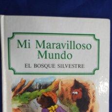 Libros de segunda mano: POP UP MI MARAVILLOSO MUNDO - EL BOSQUE SILVESTRE - COLECCIÓN MUNDO - ED. A. SALDAÑA ORTEGA 1991. Lote 58211357