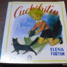 Libros de segunda mano: LIBRO CUCHIFRIN Y SUS PRIMOS DE ELENA FORTUN.-REIMPRESIÓN 1982. Lote 58253698