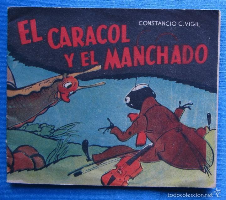 EL CARACOL Y EL MANCHADO CONSTANCIO C. VIGIL. LIBRERÍA ATLÁNTIDA, BUENOS AIRES, S/F. (Libros de Segunda Mano - Literatura Infantil y Juvenil - Cuentos)