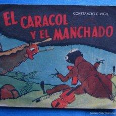 Libros de segunda mano: EL CARACOL Y EL MANCHADO CONSTANCIO C. VIGIL. LIBRERÍA ATLÁNTIDA, BUENOS AIRES, S/F.. Lote 58258749