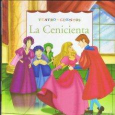 Libros de segunda mano: LA CENICIENTA TEATRO - CUENTOS EDICIONES FOLIO 28 PAGINAS AÑO 2007 MD77. Lote 58279057