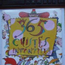 Libros de segunda mano: 365 CHISTES INFANTILES - SUSAETA.. Lote 58283172
