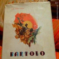 Libros de segunda mano: BARTOLO / HISTORIA DE UN ESCARABAJO.1947 JUAN GARCÍA RIGAL - FELIX PIZCUETA VALENCIA. Lote 58351535