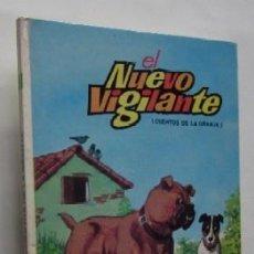 Libros de segunda mano: EL NUEVO VIGILANTE - CUENTOS LA GRANJA. Lote 59185115