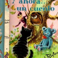 Libros de segunda mano: ENID BLYTON : Y AHORA...UN CUENTO (MOLINO, 1965). Lote 60038115