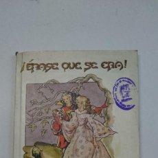 Libros de segunda mano: MARISA VILLARDEFRANCOS : ¡ÉRASE QUE SE ERA! (ESCUELA ESPAÑOLA, 1944, 1ª EDICIÓN). Lote 60211843