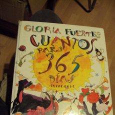 Libros de segunda mano: GLORIA FUERTES. 'CUENTOS PARA 365 DÍAS'. ED SUSAETA 1999. 1ª EDICIÓN. . Lote 60292903