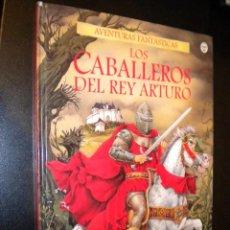 Libros de segunda mano: AVENTURAS FANTASTICAS / LOS CABALLEROS DEL REY ARTURO / USBORNE / ANDY DIXON Y SIMONE BONI. Lote 60517003