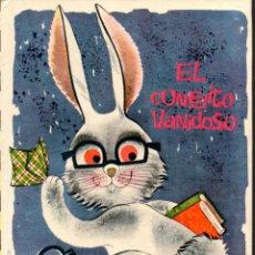 Libros de segunda mano: EL CONEJITO VANIDOSO (ILUSIÓN INFANTIL MOLINO, 1961) ILUSTRADO POR JOSÉ CORREAS. Lote 60521487