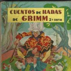 Libros de segunda mano: CUENTOS DE HADAS DE GRIMM 2ª SERIE - ILUST. BOCQUET Y CARLOS FREIXAS EDIT. MOLINO. Lote 60550451
