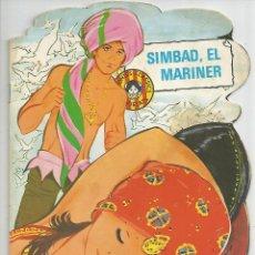 Libros de segunda mano: CONTE TROQUEL.LAT *SIMBAD, EL MARINER* - MARIA PASCUAL - TORAY 1982 (EN CATALÀ). Lote 60733451