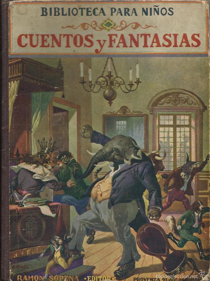 BIBLIOTECA PARA NIÑOS - CUENTOS Y FANTASIAS A.1935 RAMON SOPENA (Libros de Segunda Mano - Literatura Infantil y Juvenil - Cuentos)