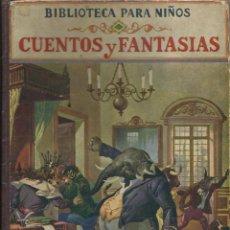 Libros de segunda mano - BIBLIOTECA PARA NIÑOS - CUENTOS Y FANTASIAS a.1935 RAMON SOPENA - 60738399