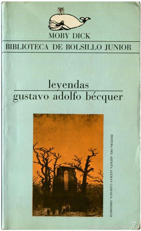 GUSTAVO ADOLFO BÉCKER - LEYENDAS - MOBY DICK #21 (2ª ED.) BARCELONA 1978 - SATUÉ (Libros de Segunda Mano - Literatura Infantil y Juvenil - Cuentos)