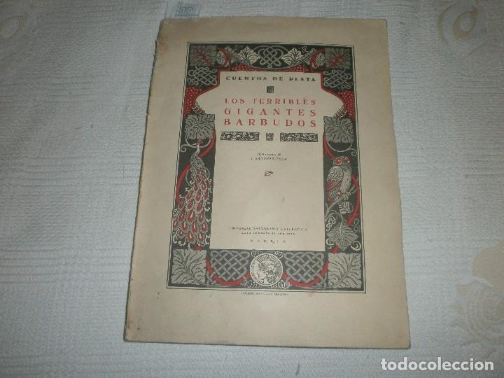 LOS TERRIBLES GIGANTES BARBUDOS. CUENTOS DE PLATA. ED. SATURNINO CALLEJA (1940) (Libros de Segunda Mano - Literatura Infantil y Juvenil - Cuentos)