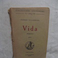 Libros de segunda mano: COLECCION UNIVERSAL Nº 154 Y 155 / 174 Y 175 TORRES VILLARROEL VIDA MEMORIA TOMO I Y II. Lote 61610736