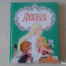 Libros de segunda mano: CUENTOS DE ANDERSEN - ED. TORAY, 1986 - LIBRO CON 9 CUENTOS - ( EL SOLDADO DE PLOMO, LA SIRENA...) . Lote 61741484