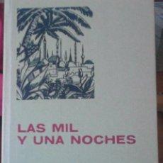 Libros de segunda mano: LAS MIL Y UNA NOCHES. Lote 61808876