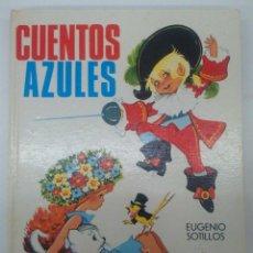 Libros de segunda mano: CUENTOS AZULES 3 ILUSTRADOS POR MARIA PASCUAL. EDICIONES TORAY. Lote 62247012