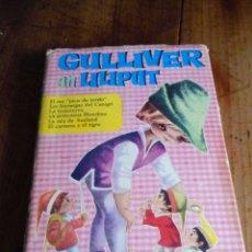 Libros de segunda mano: GULLIVER EN LILIPUT. BRUGUERA. 1966. Lote 62427211
