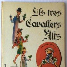 Libros de segunda mano: ELS TRES CAVALLERS ALTS. ANTONI CUADRENCH. ILUSTRADO POR PILARÍN BAYÉS. EDICIONS LA GALERA, 1972. Lote 62719904