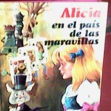 Libros de segunda mano: CARROLL, LEWIS - ALICIA EN EL PAÍS DE LAS MARAVILLAS (FHER - LAIDA, 1977) CARTONÉ TAPA DURA 128 PGS. Lote 63429000