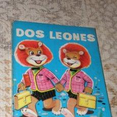 Libros de segunda mano: CUENTO TAPAS DURAS EDICIONES TORAY 1966 DOS LEONES. Lote 63493272
