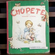 Libros de segunda mano: 8095 - CHUPETE. MERCEDES LLIMONA. EDITORIAL GILSA. 1949.. Lote 63531516