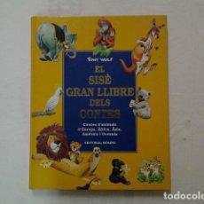 Libros de segunda mano: LLIBRE. EL SISE GRAN LLIBRE DELS CONTES D'ANIMALS - TONY WOLF - ED. MOLINO 1998. Lote 63563620