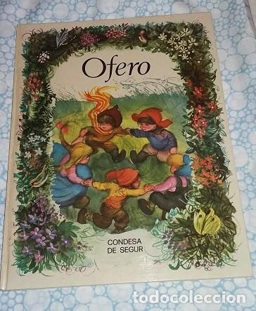 OFERO DE CONDESA DE SEGUR. COLECCIÓN ESMERALDA. EDICIONES SUSAETA 1974. ILUSTRADO POR FERNANDO SAEZ (Libros de Segunda Mano - Literatura Infantil y Juvenil - Cuentos)