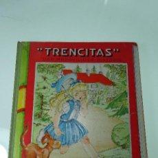 Libros de segunda mano: TRENCITAS UNA MARAVILLOSA HISTORIA - J.M. GRAU - DIBUJOS MARIA CLARET - AÑOS 40 -. Lote 64134719