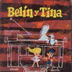 Libros de segunda mano: SALVADOR TORT - BELIN Y TINA (BRUGUERA, 1961). Lote 64698203