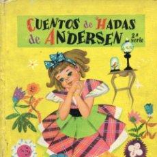 Libros de segunda mano: CUENTOS DE HADAS DE ANDERSEN 2ª SERIE (MOLINO, 1957). Lote 64966143