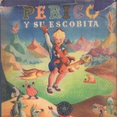 Libros de segunda mano: NORA NIELSEN : PERICO Y SU ESCOBITA (CODEX, 1947). Lote 64966971