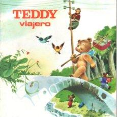Libros de segunda mano: TEDDY VIAJERO (CUENTOS FHER, 1967). Lote 65031103