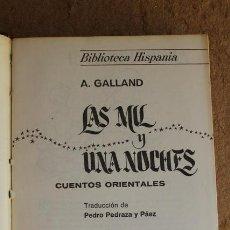 Libros de segunda mano: LAS MIL Y UNA NOCHES. CUENTOS ORIENTALES. A. GALLAND. HISPANIA SOPENA.. Lote 66212838