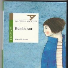Libri di seconda mano: RUMBO SUR.. Lote 66873474