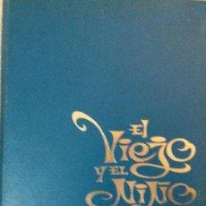 Libros de segunda mano: EL VIEJO Y EL NIÑO ILUSTRACINES MIRALLES EDICIONES ROLLAN. Lote 66877886