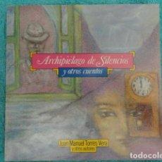 Libros de segunda mano: ARCHIPIELAGO DE SILENCIOS Y OTROS CUENTOS 1.990 ( CANARIAS ) - NUEVO. Lote 67032946