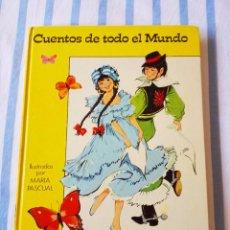 Libros de segunda mano: MARIA PASCUAL CUENTOS TODO EL MUNDO AMÉRICA TOMO 1 LIBRO TORAY AÑO 1975. Lote 67438753