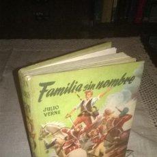 Libros de segunda mano: FAMILIA SIN NOMBRE, 1959,. Lote 67696785