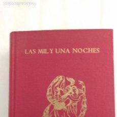 Libros de segunda mano: LAS MIL Y UNA NOCHES. ANÓNIMO.. Lote 68281637