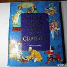 Libros de segunda mano: EL SEGUNDO GRAN LIBRO DE LOS CUENTOS EDITORIAL MOLINO. Lote 68402101