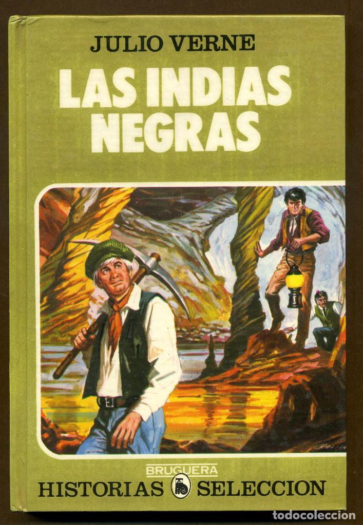 EDITORIAL BRUGUERA JULIO VERNER LAS INDIAS NEGRAS - 20 (Libros de Segunda Mano - Literatura Infantil y Juvenil - Cuentos)