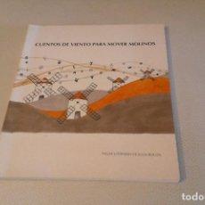 Libros de segunda mano: CUENTOS DE VIENTO PARA MOVER MOLINOS. Lote 135352971